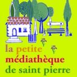 La petite médiathèque de Saint Pierre