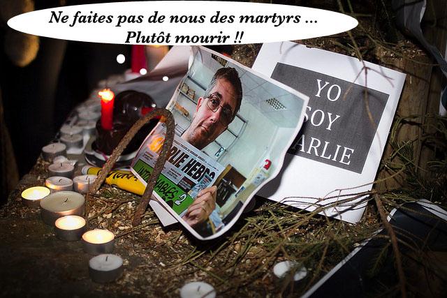 CHARLIE - Ne faites pas de nous des martyrs