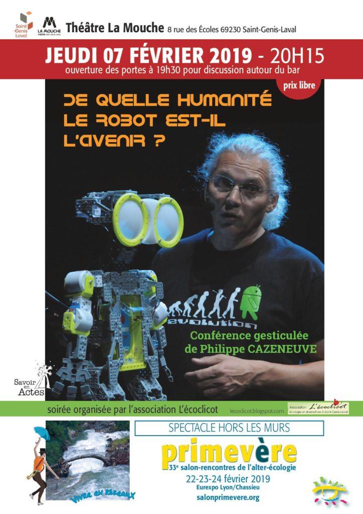 """7 février 2019 - St Genis Laval - Soirée hors-les-murs Primevère""""De quelle Humanité le Robot est-il l'avenir ?"""" Conf. gesticulée de Ph Cazeneuve - organisation l'Écoclicot"""
