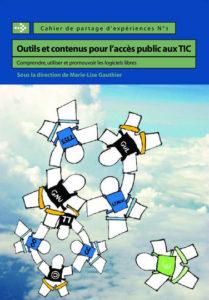 Comprendre, utiliser et promouvoir les logiciels libres dans l'accès public aux TIC